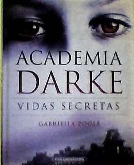 libro en venta, ACADEMIA DARKE vidas secretas de Gabriella Poole