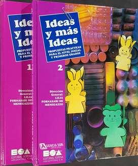 IDEAS y Mas IDEAS, Propuestas Practicas para el Nivel Inicial y Primeros Grados