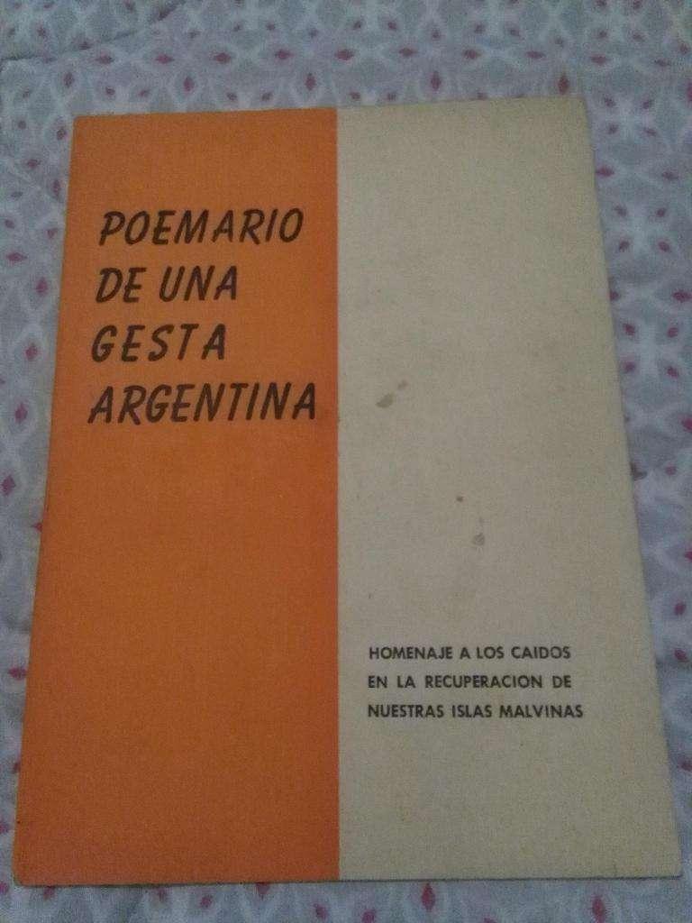 POEMARIO DE UNA GESTA ARGENTINA . HOMENAJE A LOS CAIDOS EN LAS ISLAS MALVINAS . 1983 CIP 0
