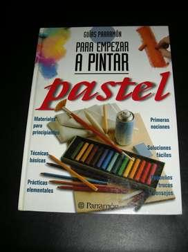 Guías Parramón para Empezar a pintar a PASTEL