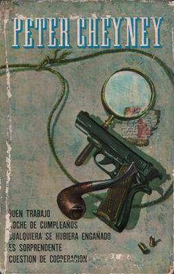Libro: Obras de Peter Cheyney, de Peter Cheyney [novelas de acción]