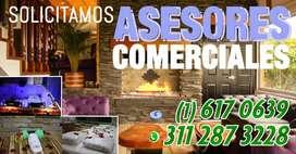 SOLICITAMOS ASESORES COMERCIALES