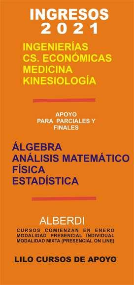 APOYO UNIVERSITARIO .ALGEBRA ,ANALISIS MATEMATICO , FISICA ,INGRESOS