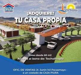 Obten tu lote en Proyecto Sol de Pacasmayo