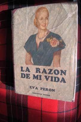 Libro Antiguo La Razón De Mi Vida Eva Peron 1951