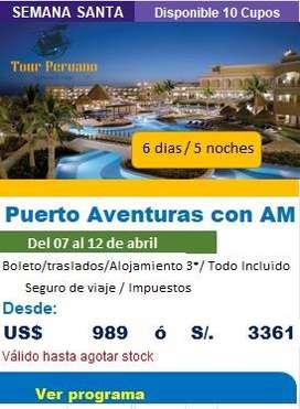 Viaje a PUERTO AVENTURAS en semana santa 2020