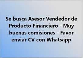 Vendedor/a Asesor/a para producto financiero!