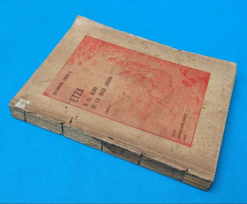 Etza o el Alma de la Raza Jivara Alejandro Ojeda 1935 Ecuador Novela