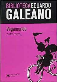 Vagabundo Y Otros Eduardo Galeano Nuevo