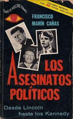 Libro: Los asesinatos políticos, de Francisco Marín Cañas [historia]
