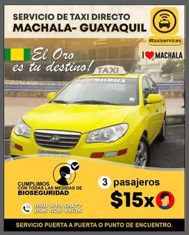 Servicio de movilizacion MACHALA GUAYAQUIL / GUAYAQUIL MACHALA