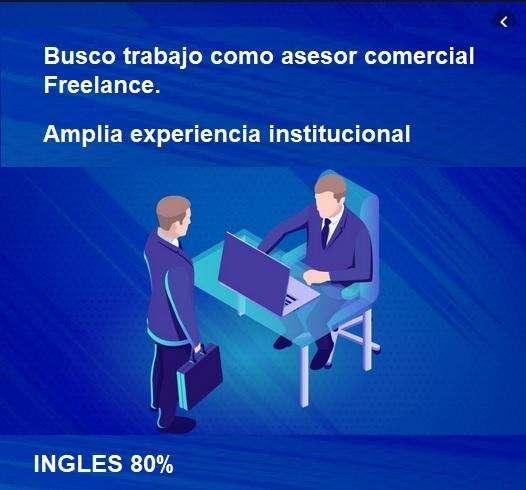 Busco trabajo como Asesor Comercial Freelance 0
