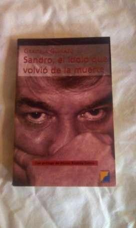 Sandro, El Idolo Que Volvió de La Muerte