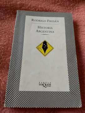 Historia Argentina Rodrigo Fresan