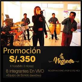 Orquesta En Vivo La Negrona Internacional.