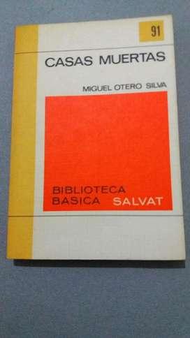 CASAS MUERTAS MIGUEL OTERO SILVA BIBLIOTECA SALVAT