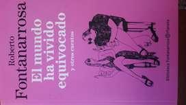 El mundo ha vivido equivocado y otros cuentos. Roberto Fontanarrosa.