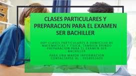 CLASES PARTICULARES DE MAEMATICAS Y FISICA, PREPARACION PARA EL SER BACHILLER