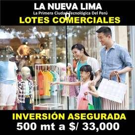Vendo  LOTES COMERCIALES 500 mts  Proyect  NUEVA LIMA Panamericana Sur