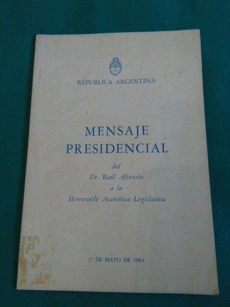 Mensaje Presidencial Raúl Alfonsin a Asamblea legislativa 1 mayo 1984 0
