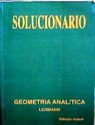 Solucionario de Geometria Analitica de Lehmann 0