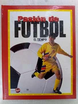 Libro Pasion de Futbol .. Colecciones EL TIEMPO