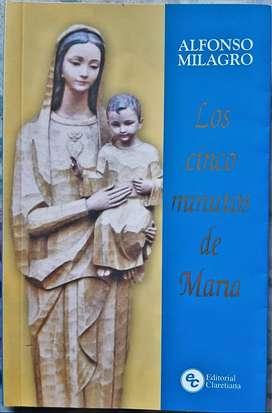 Los Cinco Minutos De María - Alfonso Milagro - Ed.claretiana 2017