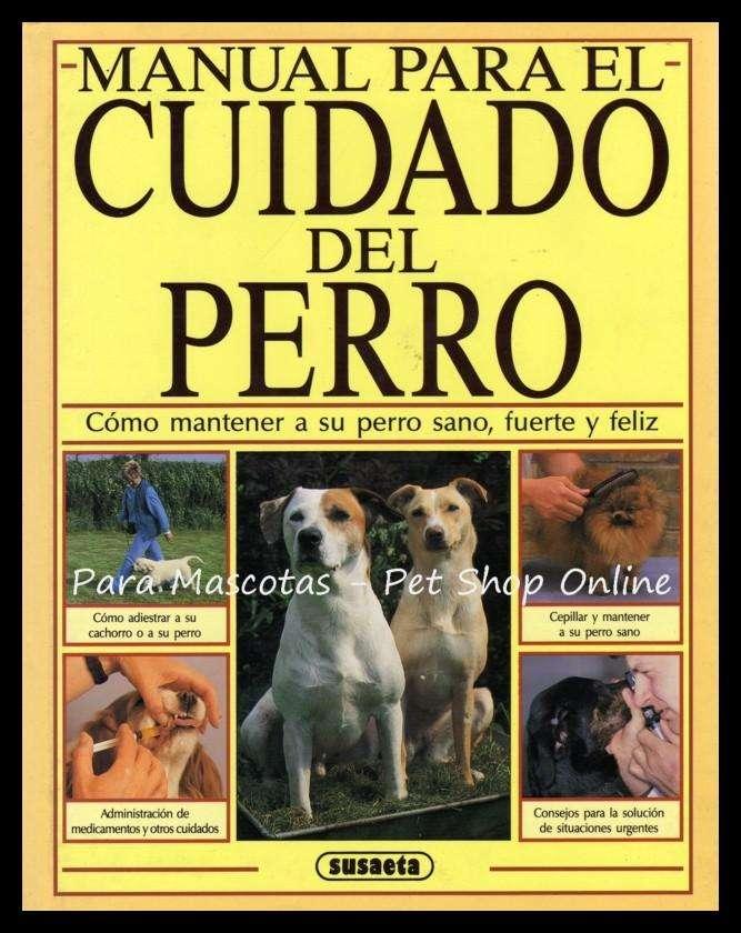 LIBRO: MANUAL PARA EL CUIDADO DEL PERRO EDICION ESPAÑOLA. 0