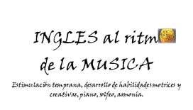 CLASES DE INGLES AL RITMO DE LA MUSICA!!