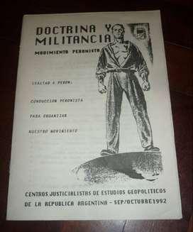 RARO FOLLETO PERONISMO DOCTRINA Y MILITANCIA 1992 MOVIMIENTO PERONISTA PANFLETO POLITICO 24 PGS