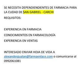 DEPENDIENTE DE FARMACIA PARA SAN GABRIEL - CARCHI