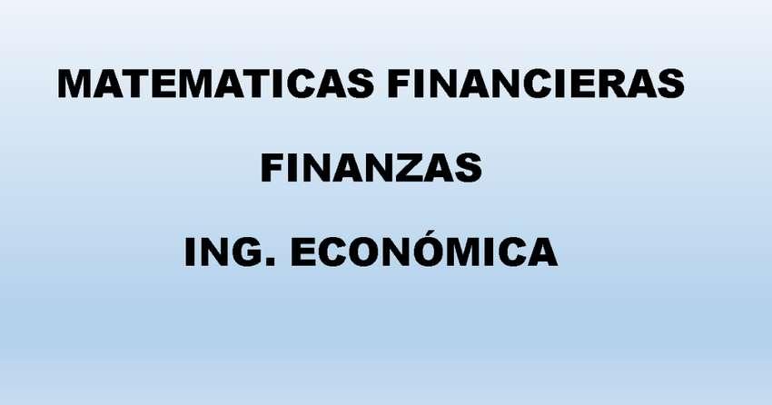 DOCENTE FINANZAS PROFESORES INGENIERÍA ECONÓMICA EXAMENES MATEMÁTICAS FINANCIERAS TUTORIAS PARCIALES