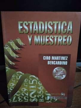 Se vende Libro ESTADÍSTICAS Y MUESTREO DE CIRO MARTÍNEZ BENCARDINO 11VA Edición Usado en perfecto estado.
