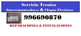 TECNICO CHACARRILLA PESTILLOS ELECTRICOS & INTERCOMUNICADORES