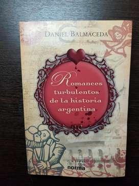 "LIBRO  ""ROMANCES TURBULENTOS DE LA HISTORIA ARGENTINA"""
