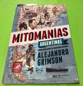 Mitomanías Argentinas / Alejandro Grimson
