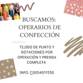 BUSCAMOS OPERARIOS DE CONFECCION