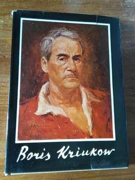 Libro de Arte . Boris Kriukow . 1970 editado por Olga Gurski