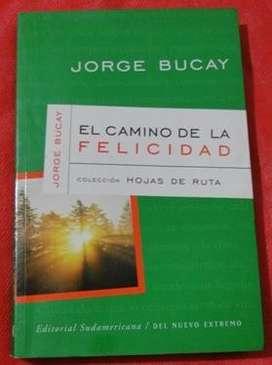 EL CAMINO DE LA FELICIDAD JORGE BUCAY