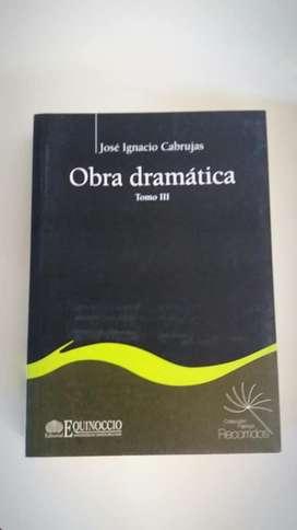 OBRA DRAMÁTICA TOMO 3 JOSE IGNACIO CABRUJAS COLECCIÓN PAPIROS RECORRIDOS EDITORIAL EQUINOCCIO