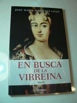 Libro En Busca De La Virreina por José María Martínez Vivot. Editorial Planeta.