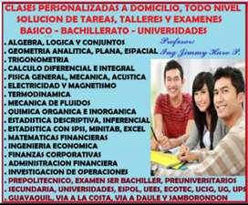 TUTORIAS PARTICULARES A DOMICILIO SE BACHILLER, QUIMICA, FISICA, MATEMATICAS, CALCULO, TAREAS, EXAMENES