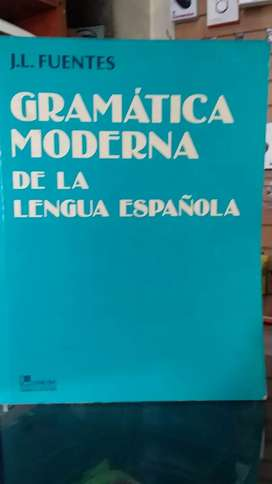 Gramática moderna de la lengua española de J. L  Fuentes