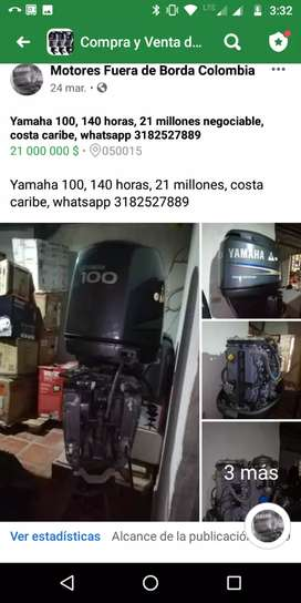 Motor 100 yamaha, 140 horas, 21 millones