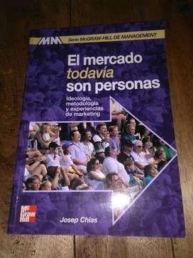 El Mercado Todavía Son Personas . Josep Chias . Libro Marketing