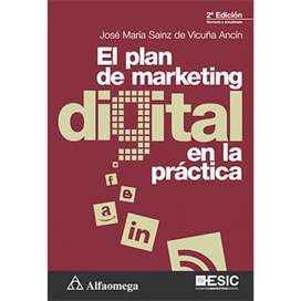 El plan de marketing digital en la práctica, por José María Sainz de Vicuña Ancín