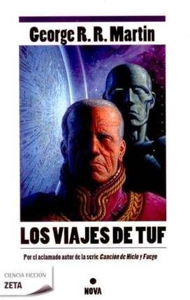 Los viajes de Tuf, George R. R. Martin.