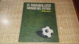 EL MARAVILLOSO MUNDO DEL FUTBOL