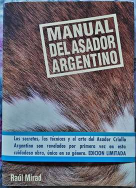 Manual Del Asador Argentino - Raúl Mirad - 1ra Edición 1991