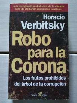 Libro Robo Para La Corona Horacio Verbitsky Planeta Bolsillo (Ver DESCUENTOS)